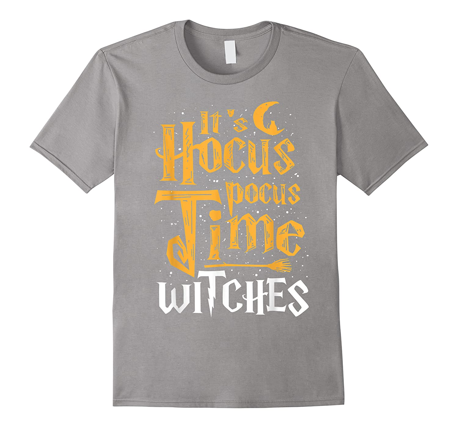 It's Hocus Pocus Time Witches Cute Halloween Gift Shirts