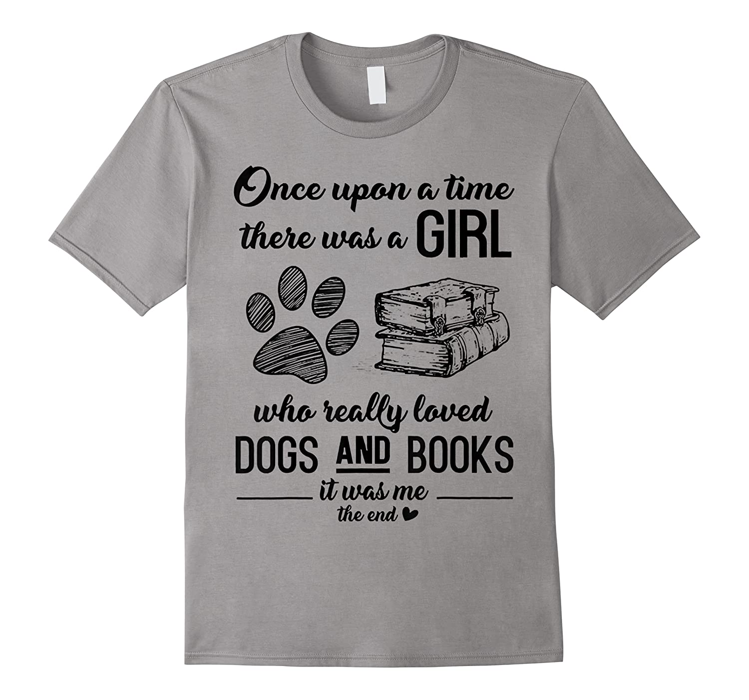 Funny There Was A Girl Who Really Loved Books Dogs T Shirt