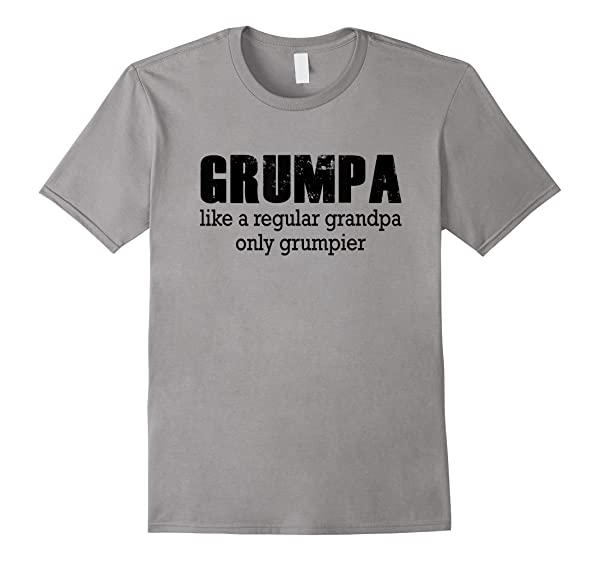 Grumpa Like A Regular Grandpa Only Grumpier Papa Fathers Day Shirts