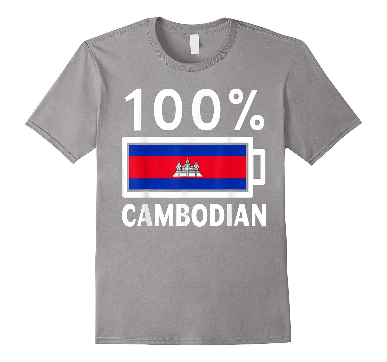 Cambodia Flag  100 Cambodian Battery Power Shirts