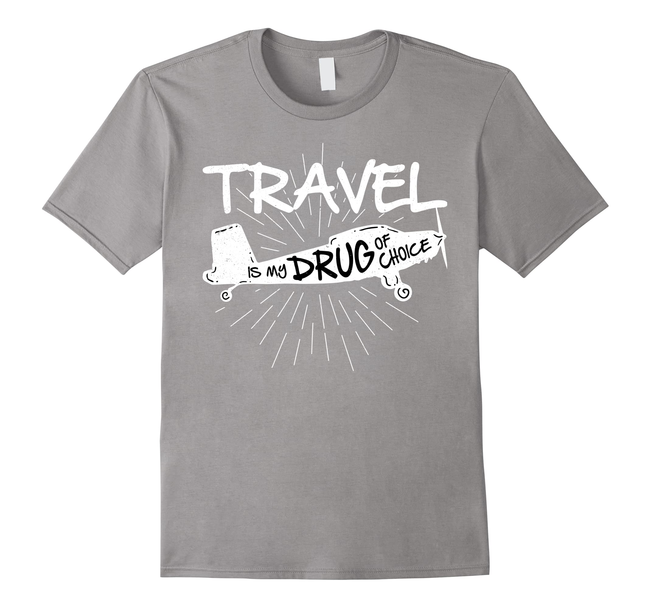 Travel Is My Drug of Choice T Shirt Airplane Tee for Travel-RT