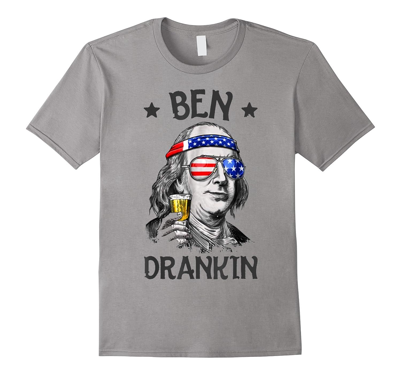Ben Drankin 4th Of July Ben Drankin 4th Of July Funny Shirts