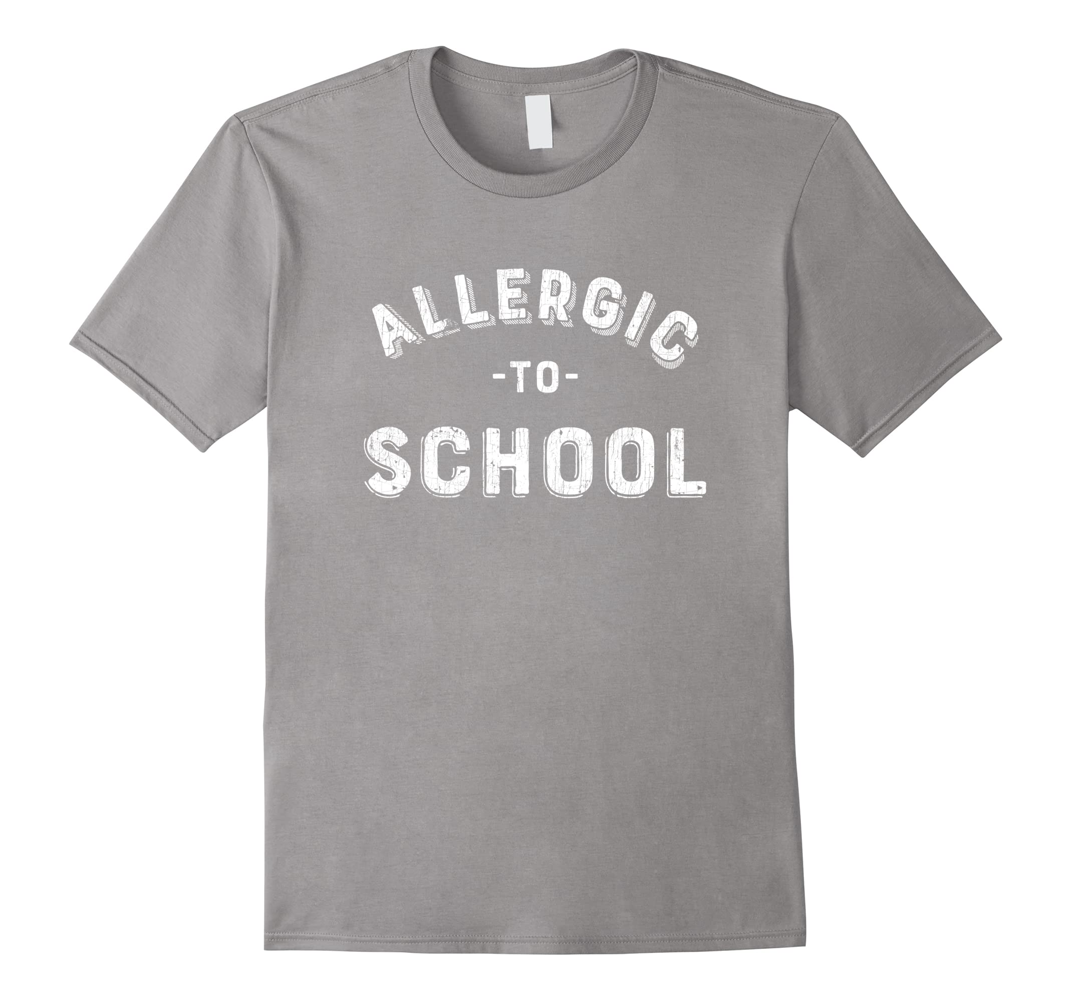 Funny Teen Shirts Allergic to School Tshirt Sarcastic Saying-RT