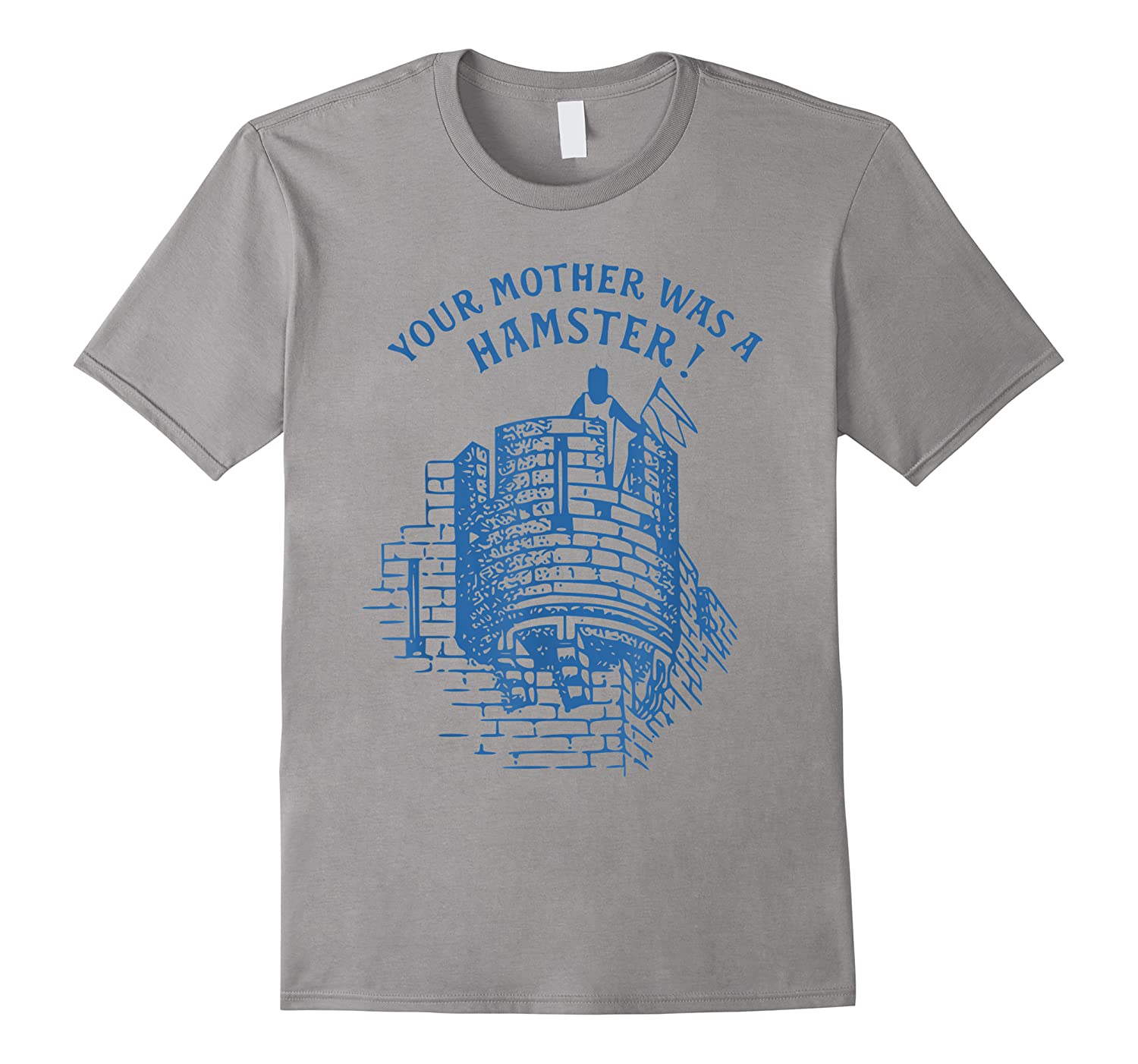 Your Mother Was A Hamster British Humor Funny Shirts