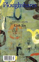 Ploughshares Fall 2000 Guest-Edited by Gish Jen