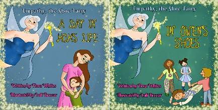 Empathy, the Shoe Fairy (2 Book Series)