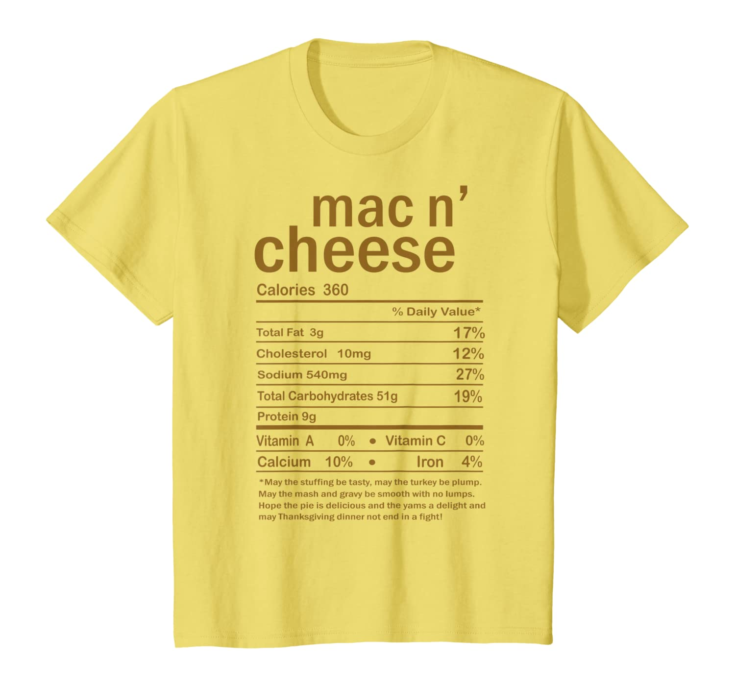 Mac and Cheese Nutrition Facts Thanksgiving Costume Gift T-Shirt