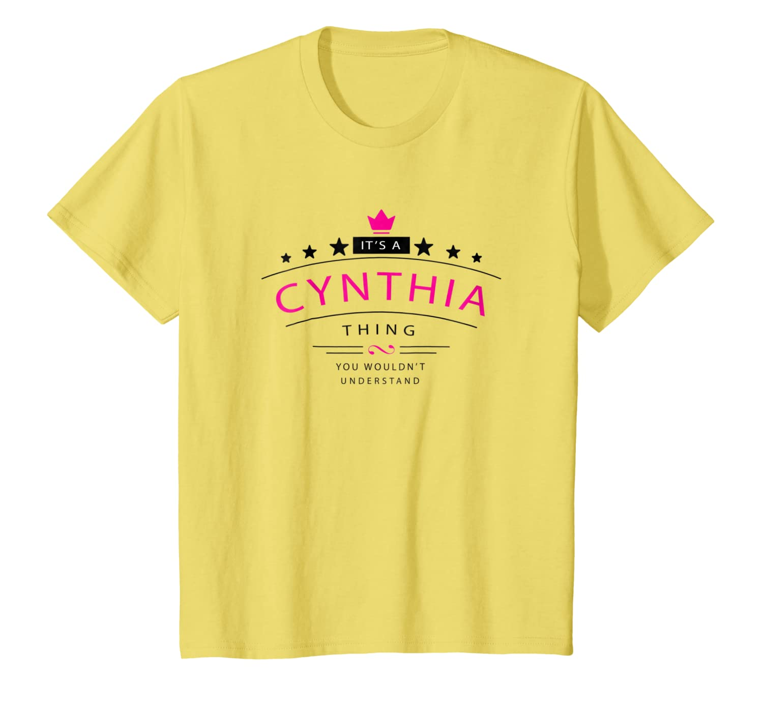 Its A Cynthia Thing You Wouldnt Understand Shirt Name BW