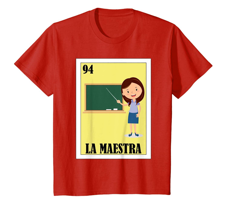 Loteria Shirts - La Maestra T Shirt - Spanish Teacher Tshirt