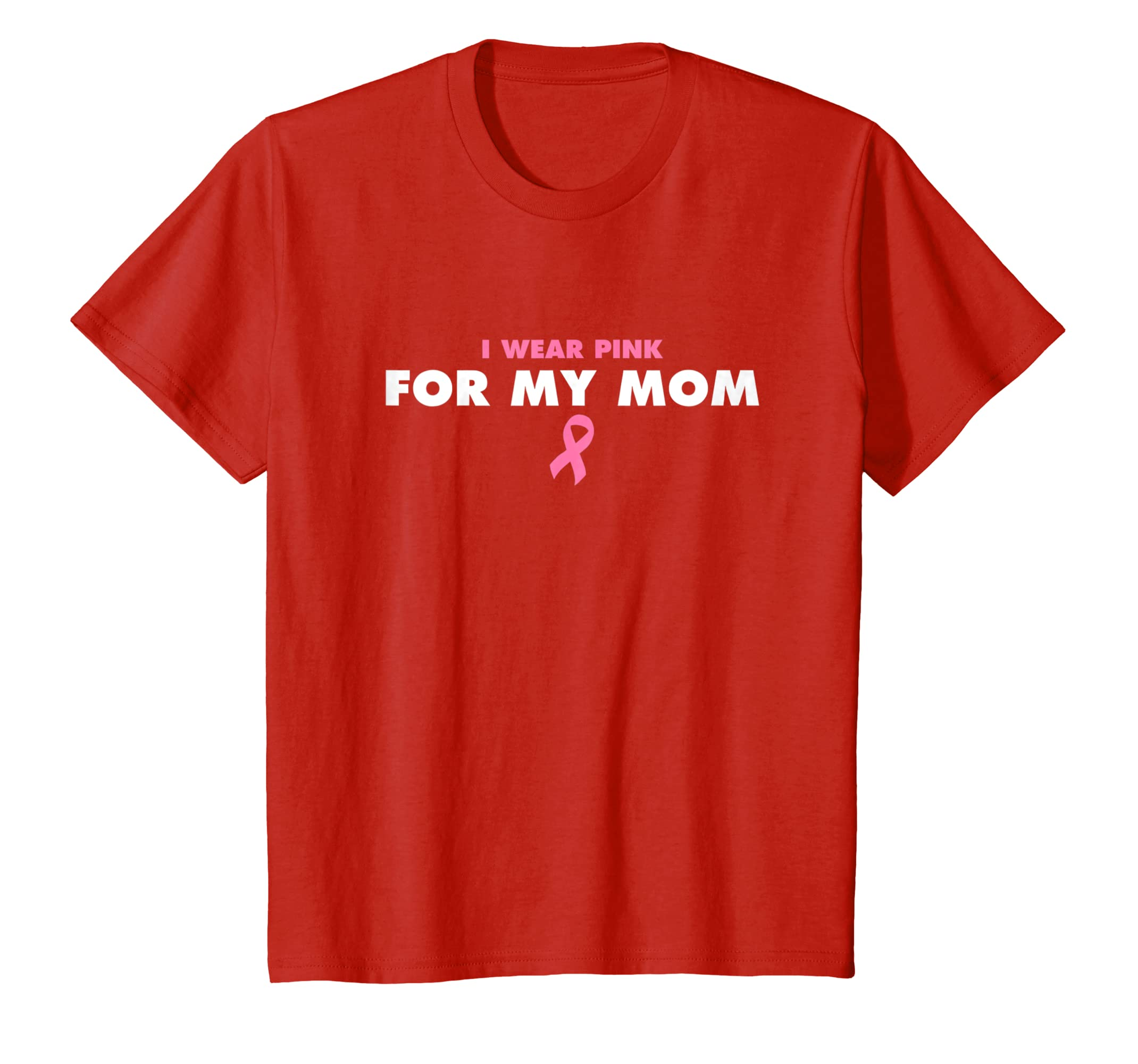PINK FOR MY MOM   Cancer Awareness Tee Shirt