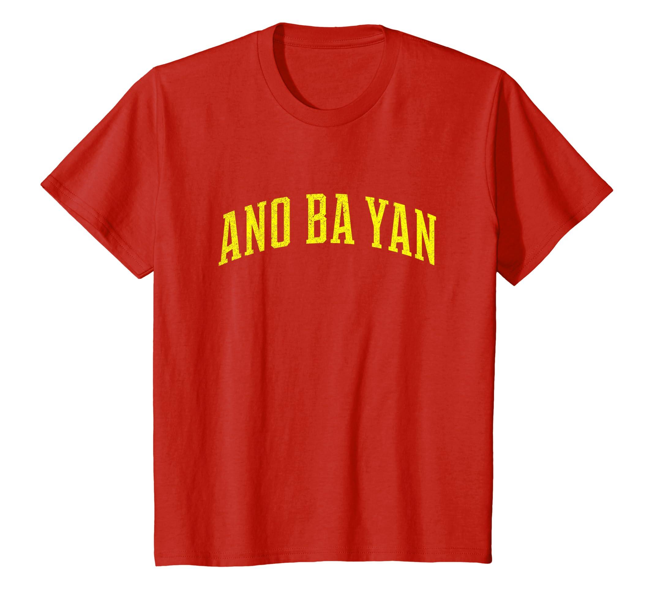 Amazoncom Ano Ba Yan Philippines Filipino Tagalog T Shirt