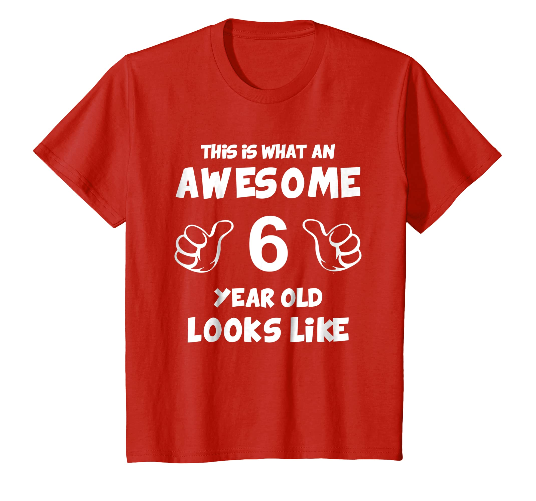 d3334dbdc Amazon.com: Kids This is what Awesome 6 Year Looks Like 2013 Birthday Shirt:  Clothing