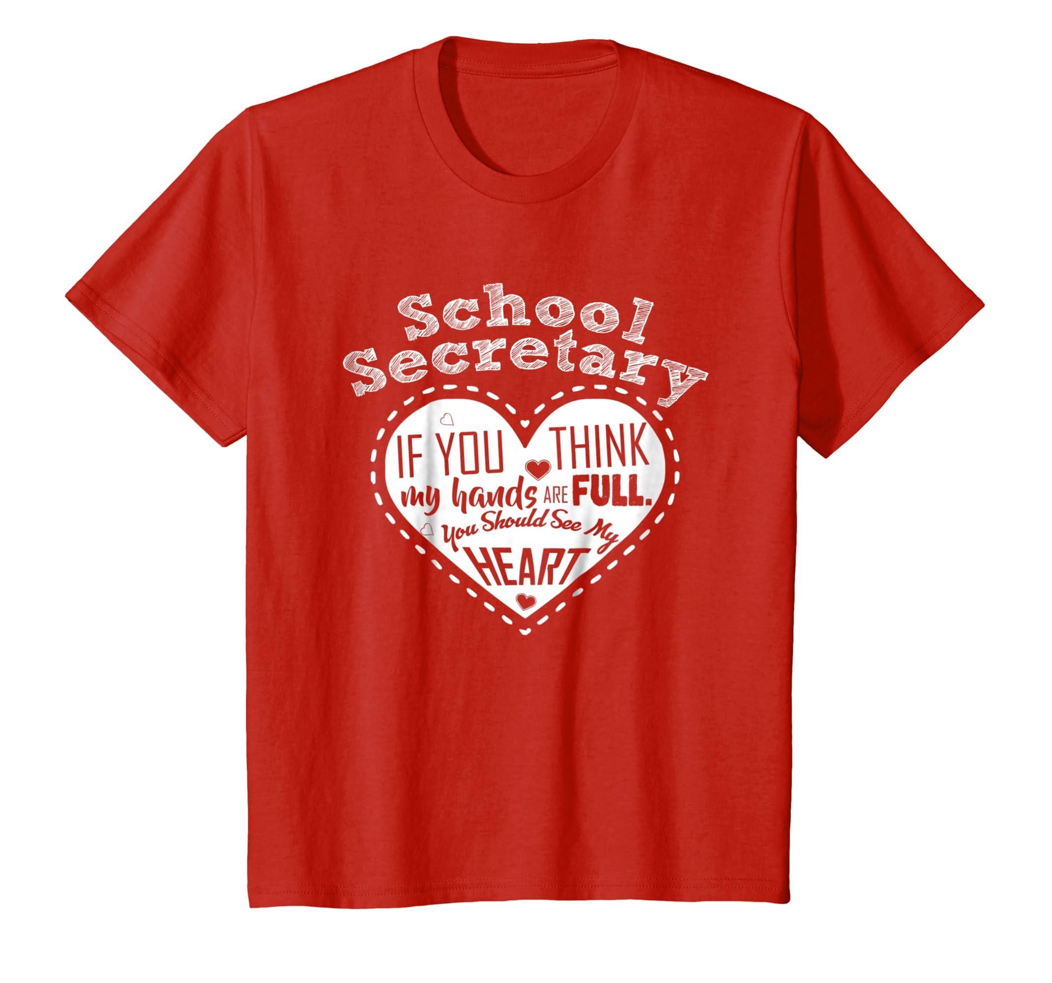 School Secretary T shirt   Full Heart T  Shirt-Teesml