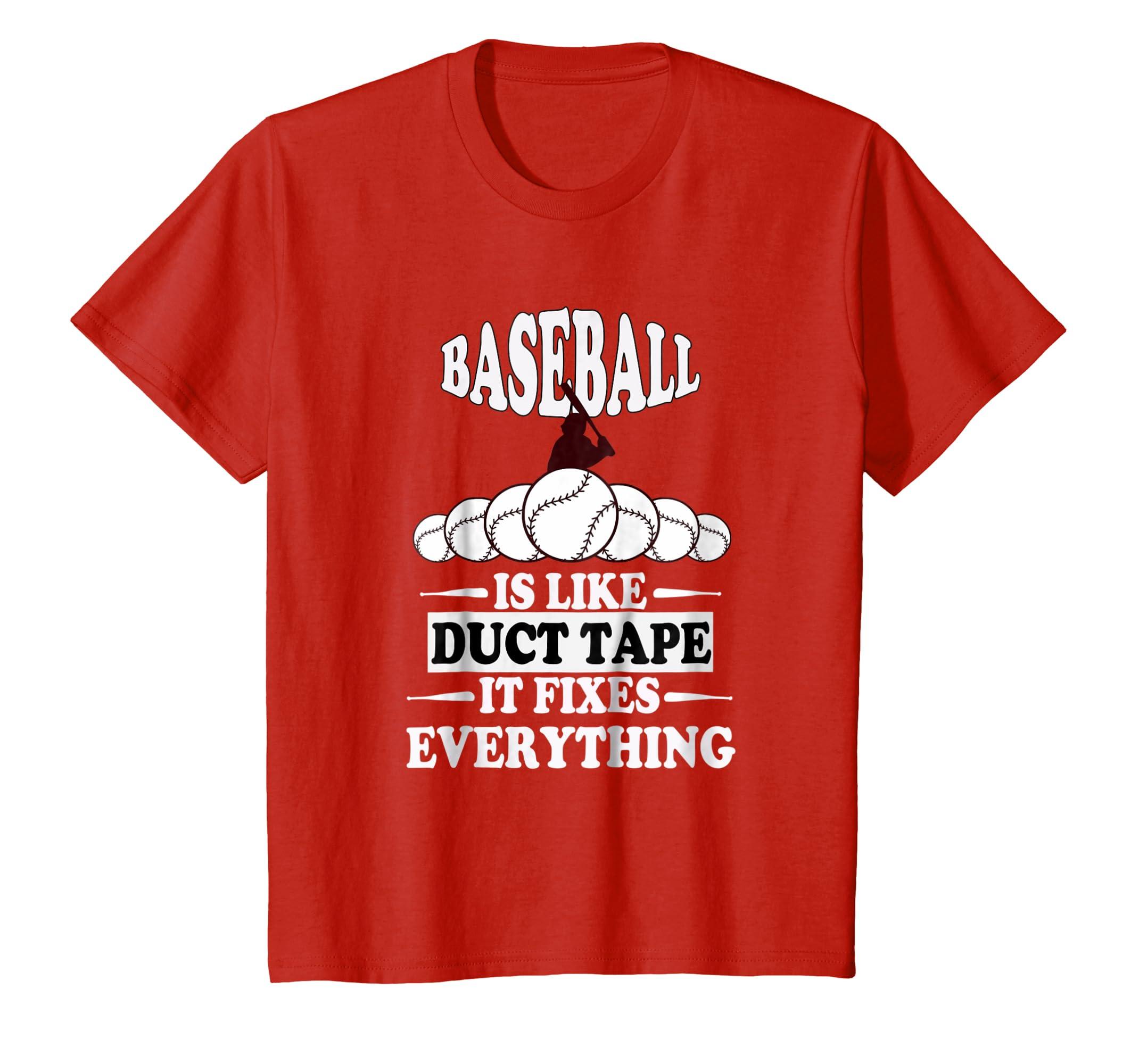 baseball is like duct tape it fixes everything-Awarplus