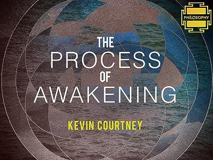 The Process of Awakening - Season 1