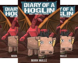 Diary of a Hoglin (3 Book Series)