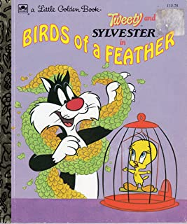 Tweety and Sylvester in Birds of a feather (A Little golden book)