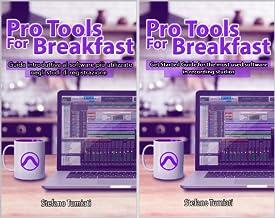 Pro Tools For Breakfast: Guida introduttiva al software più utilizzato negli studi di registrazione audio per recording, e...