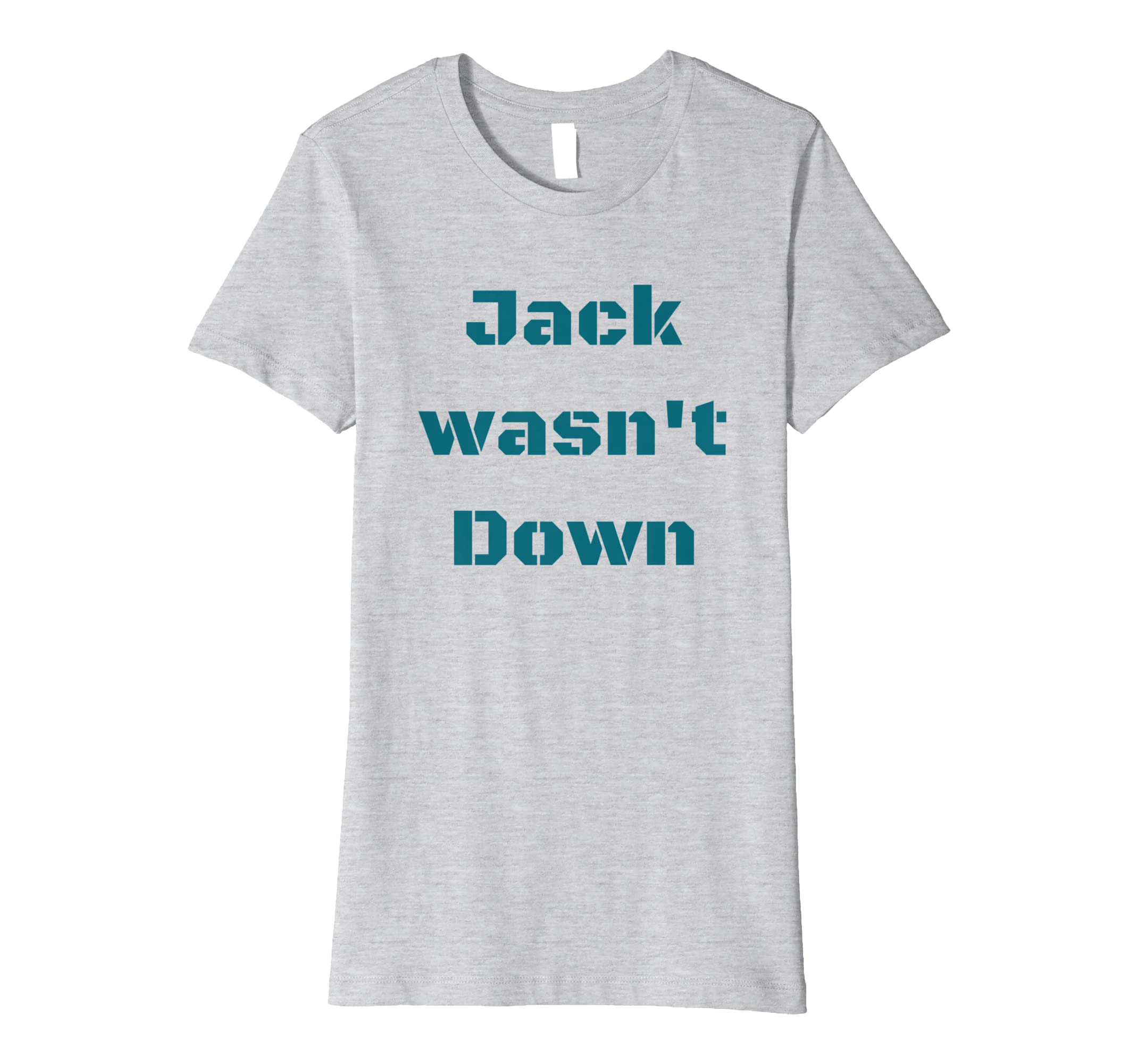 f744aa095 Amazon.com  Jacksonville T-shirt - Myles Jack Wasn t Down Shirt  Clothing