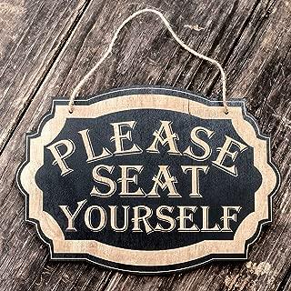 Please Seat Yourself - Black Door Sign