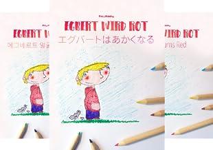 """Bilinguale Bilderbuch-Reihe: """"Egbert wird rot"""" zweisprachig mit Deutsch als Hauptsprache (Reihe in 50 Bänden)"""