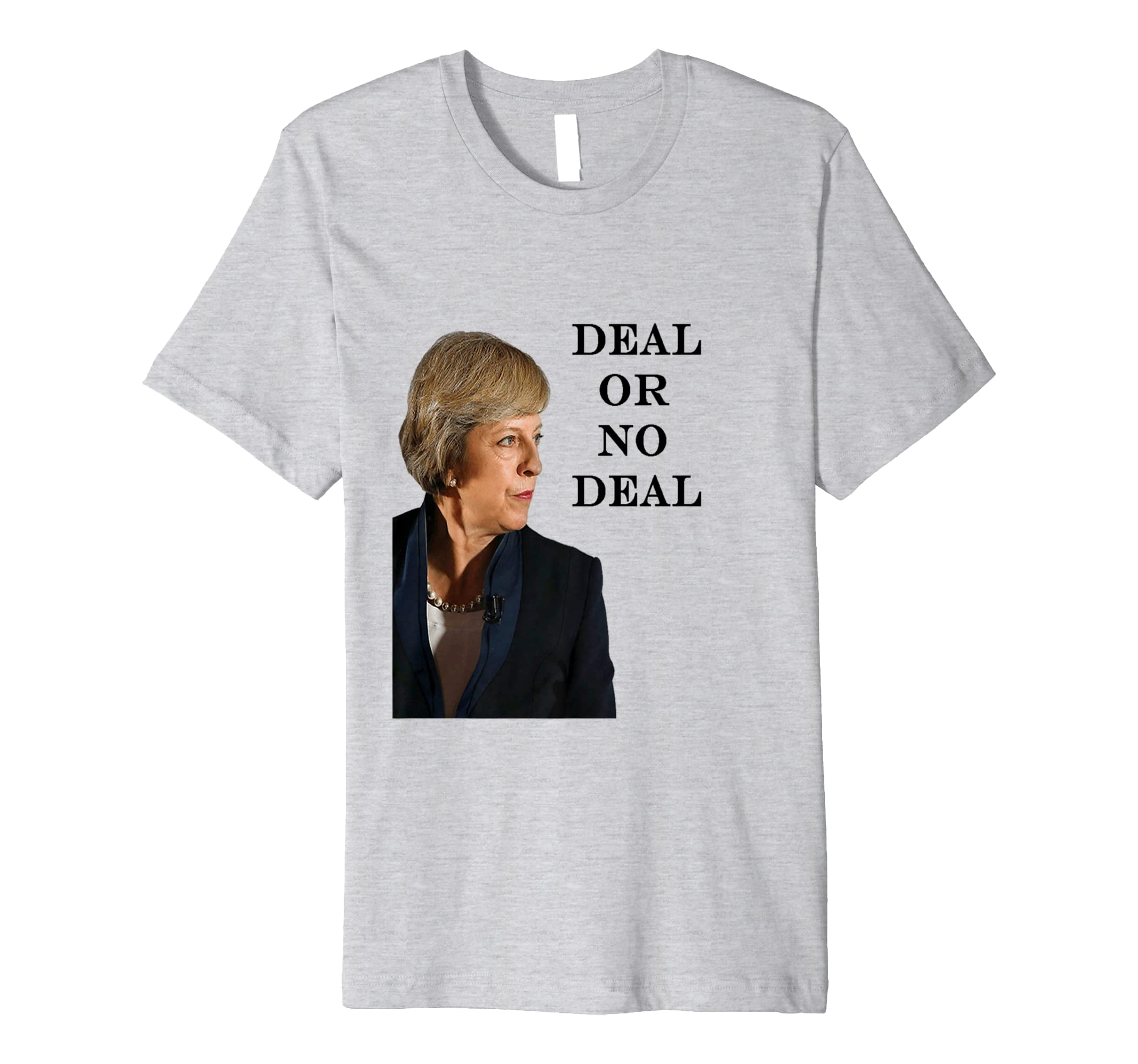 f437b778 Deal or No Deal Theresa May Brexit T-Shirt: Amazon.co.uk: Clothing