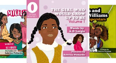 The Girl Who Would Grow Up To Be (3 Book Series)