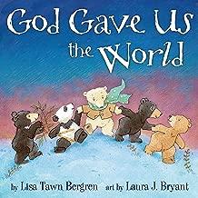God Gave Us the World (God Gave Us Series)