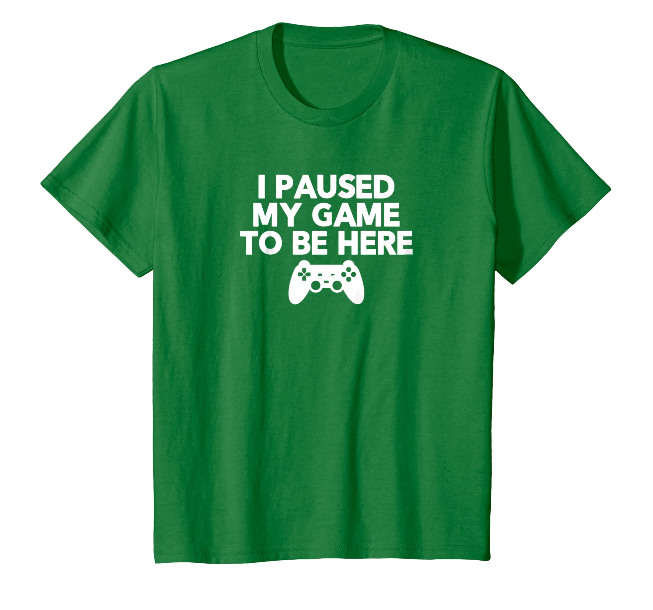I Paused My Game to be Here T Shirt Funny Video Game Shirts-Teechatpro