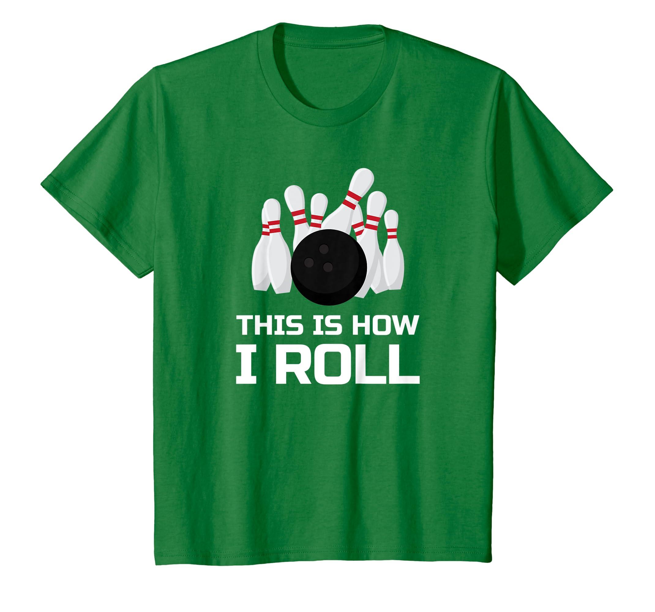 bf242f0e Amazon.com: Bowling T-Shirt: This is How I Roll Men Women Kids: Clothing