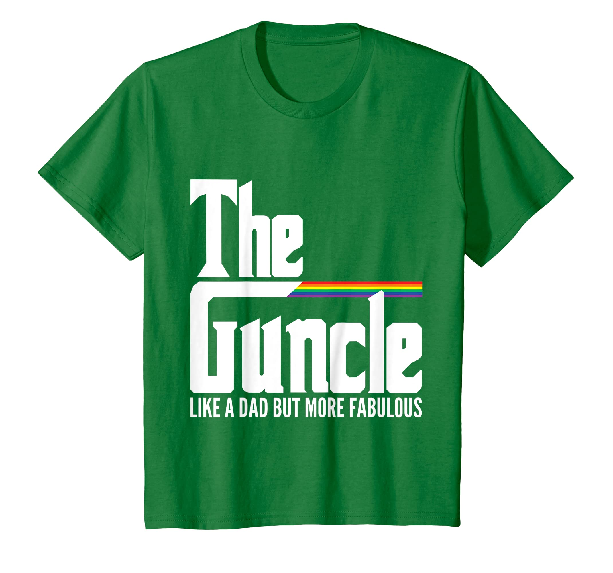 The Guncle Like Dad But Fabulous Gay Pride Lgbt Funny Tee