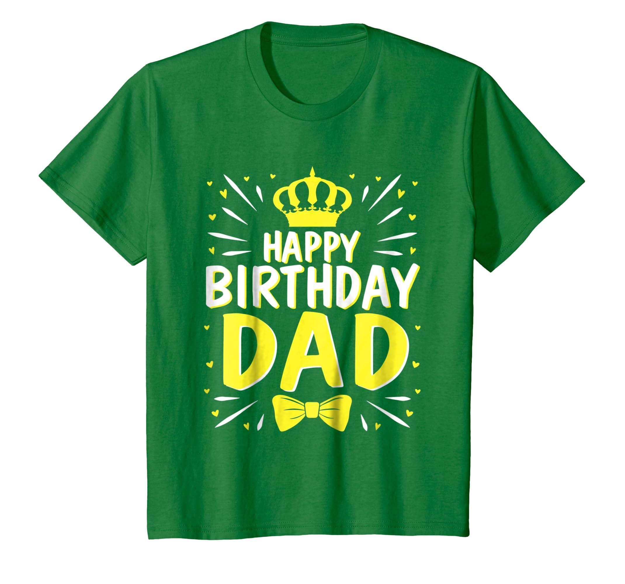 Amazon Light Star King Happy Birthday Dad Lovely Tshirt Father Clothing