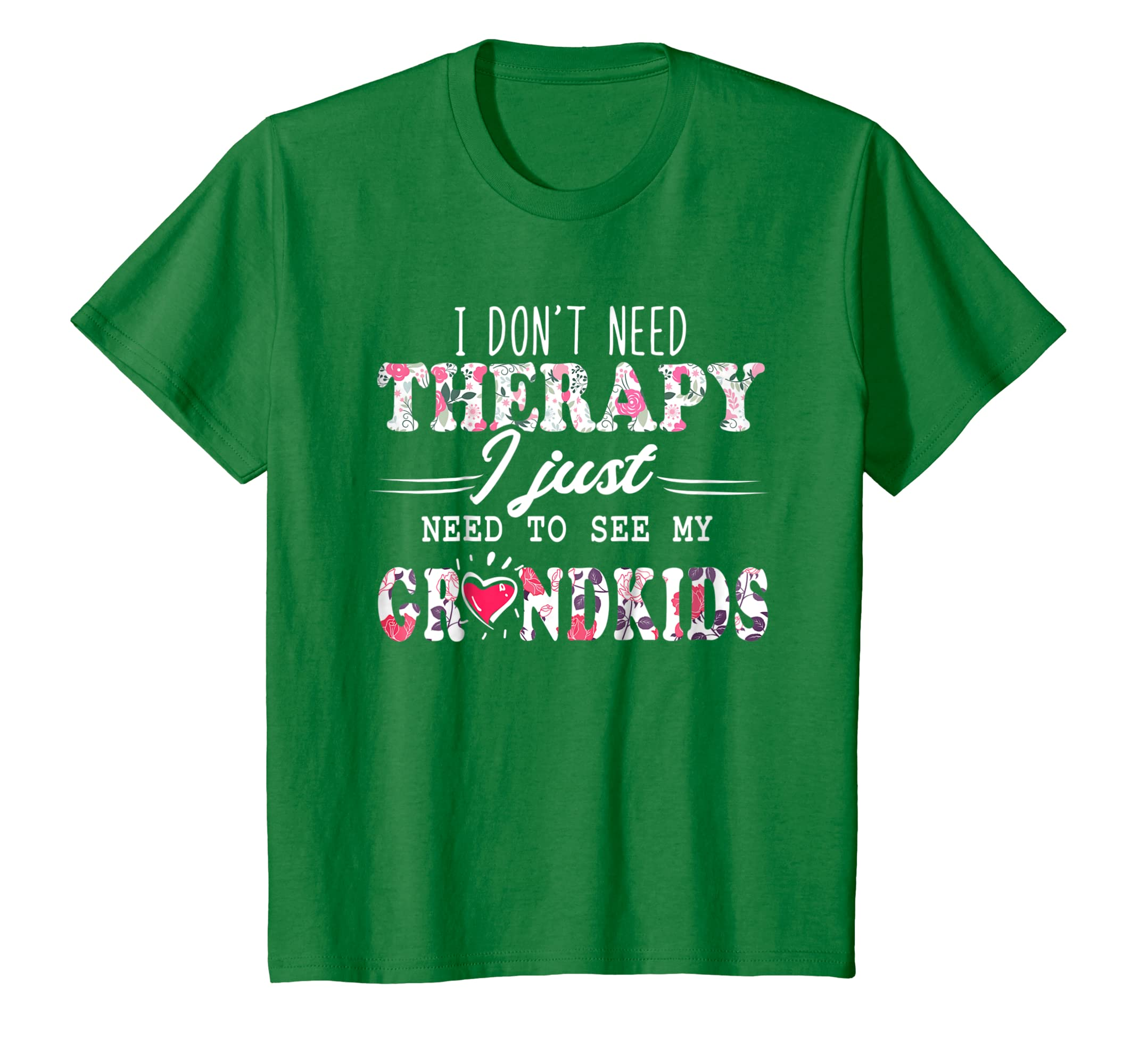 I Don't Need Therapy I just Need To See My Grandkids Tshirt-Bawle