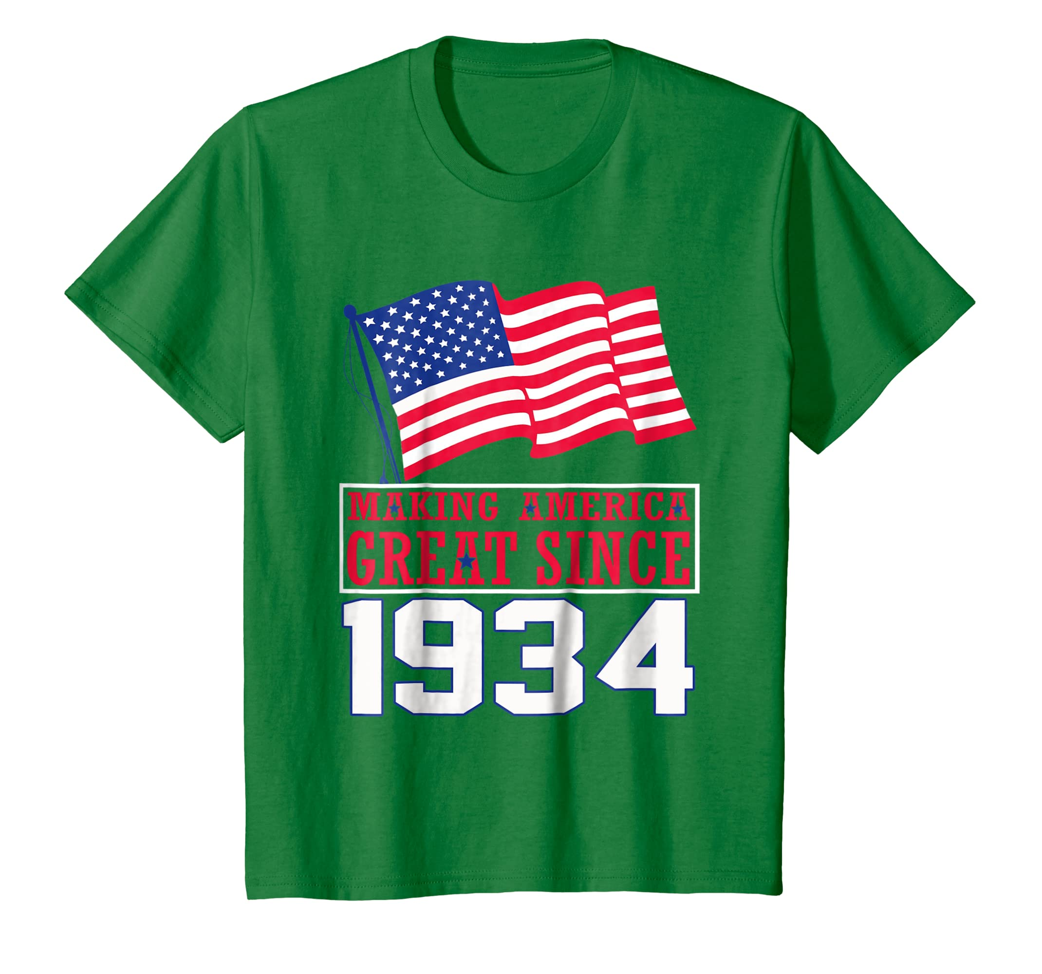84th Making America Great Since 1934 T Shirt