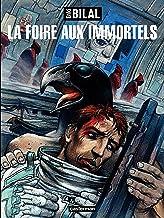 La trilogie Nikopol (Tome 1) - La Foire aux Immortels (French Edition)
