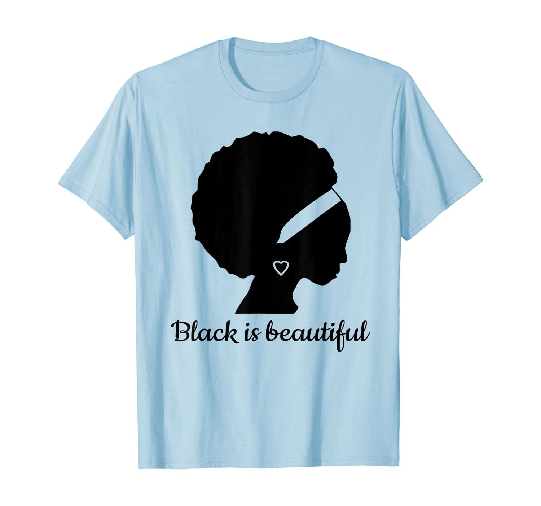 Black Is Beautiful Strong Beautiful Black T-shirt