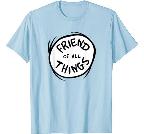 Dr. Seuss Friend Of All Things Emblem Color Option T Shirt