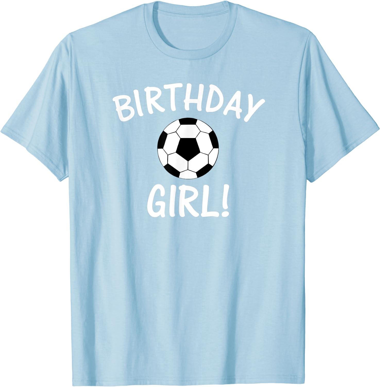 Birthday Girl Soccer T-Shirt