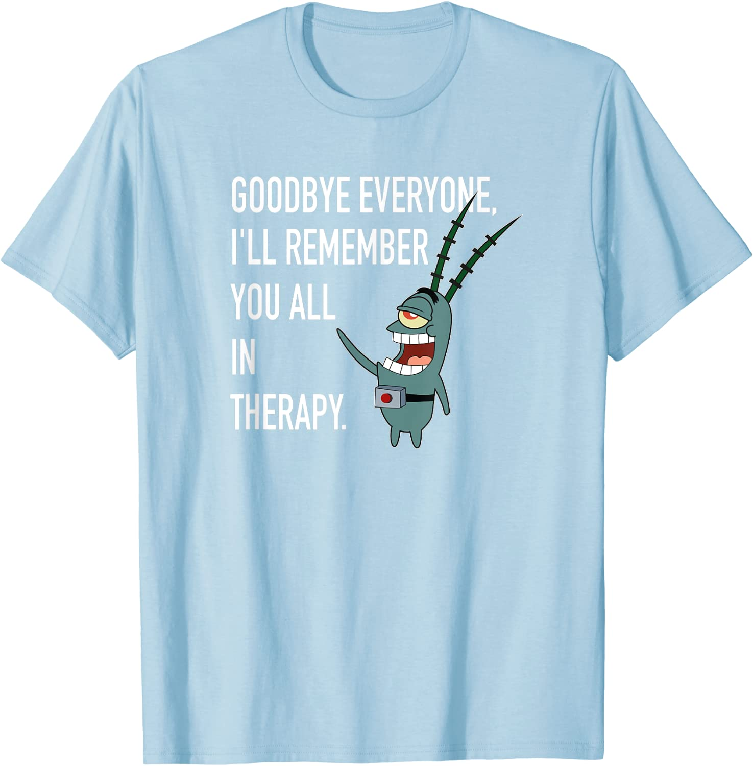 Mademark x SpongeBob SquarePants - Plankton - I'll Remember You All in Therapy T-Shirt