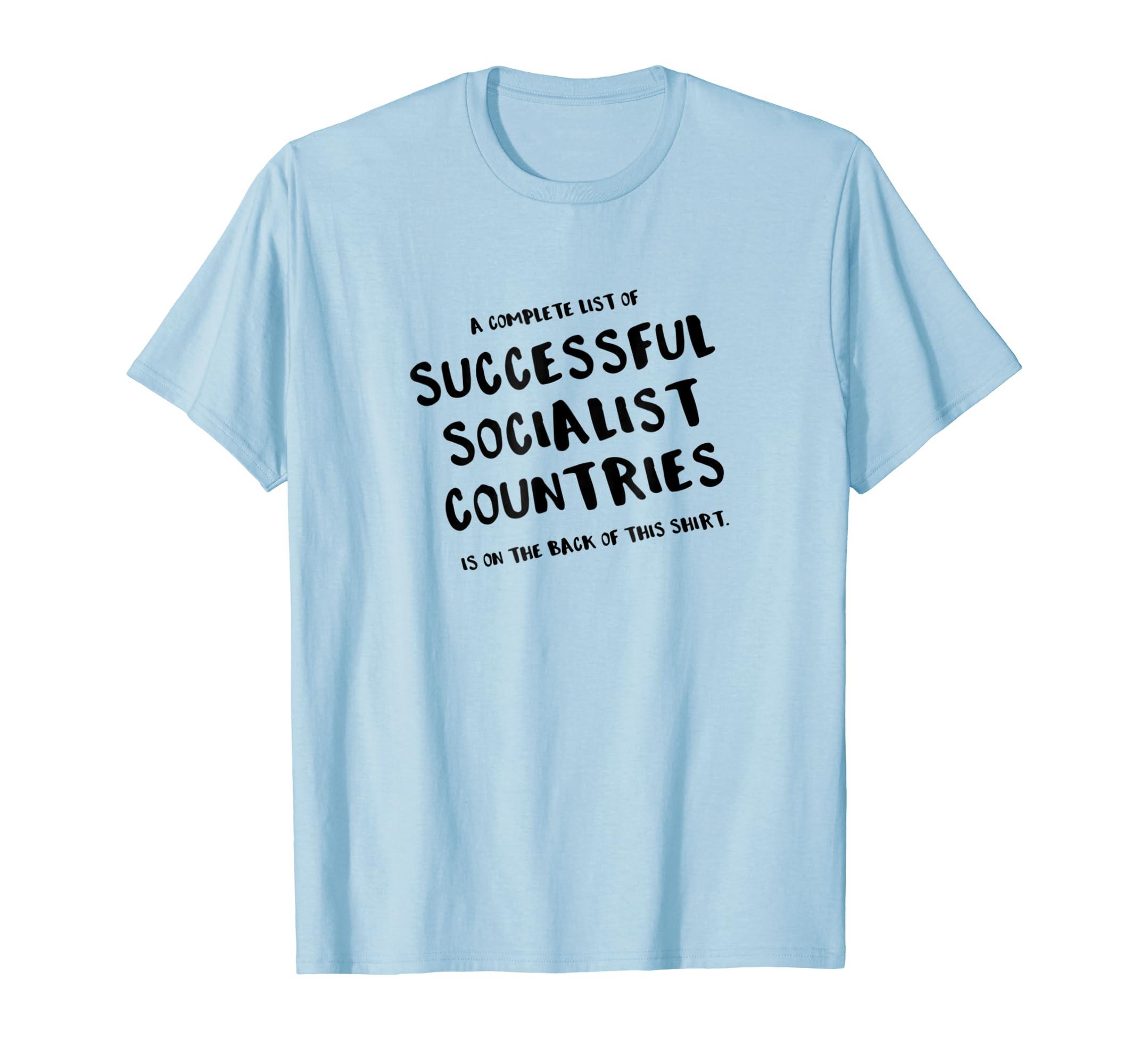 ddea4ba9 Amazon.com: Funny Anti Socialism T Shirt Anti-liberal Anti-democrat Tee:  Clothing