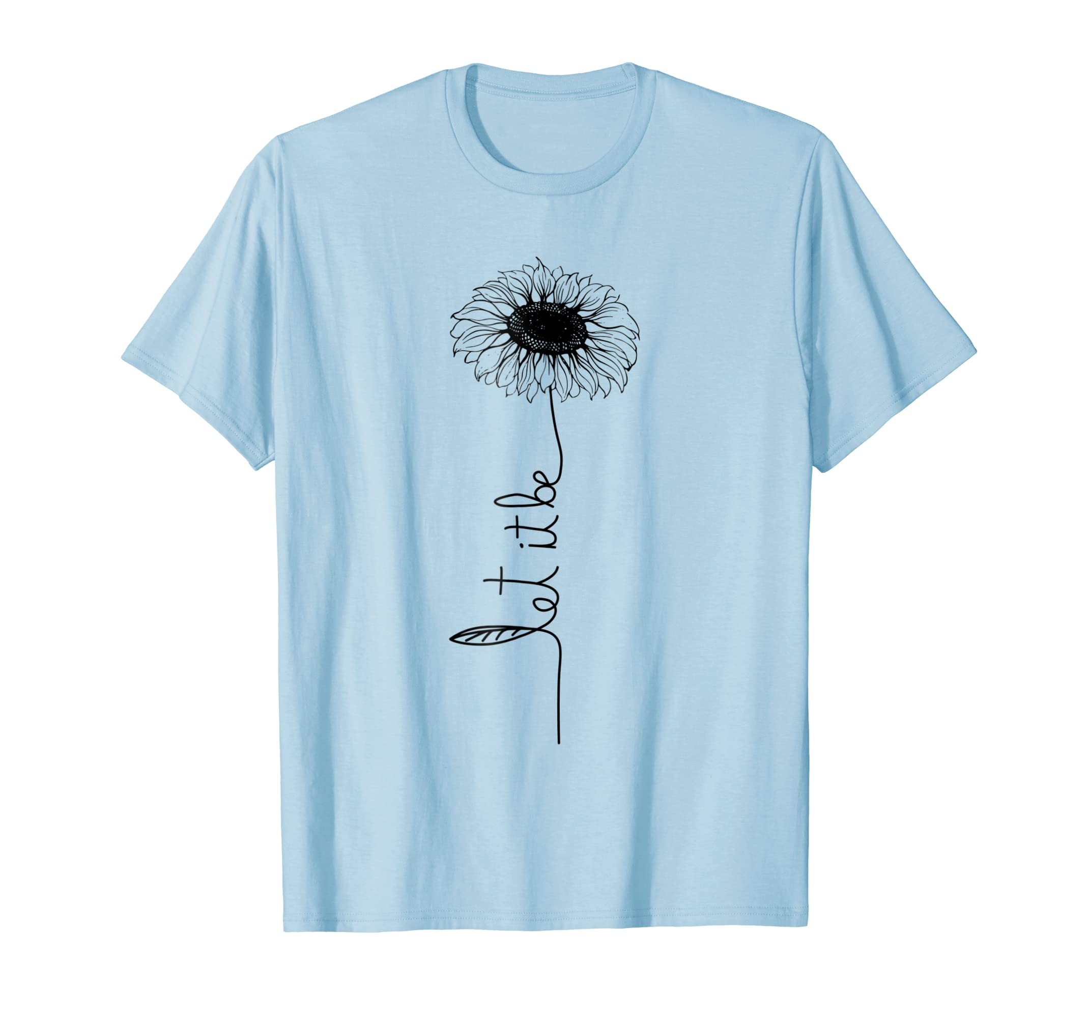 Let it be Sunflower Hippie Gypsy Soul Lover Vintage Shirt-mt