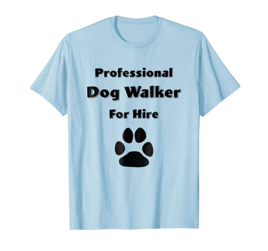 Amazon com: Professional Dog Walker for Hire: Clothing