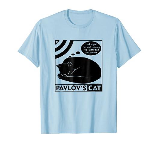 e7bf33b526 Amazon.com: Pavlov's Cat Shirt Funny Psychology T-shirt: Clothing