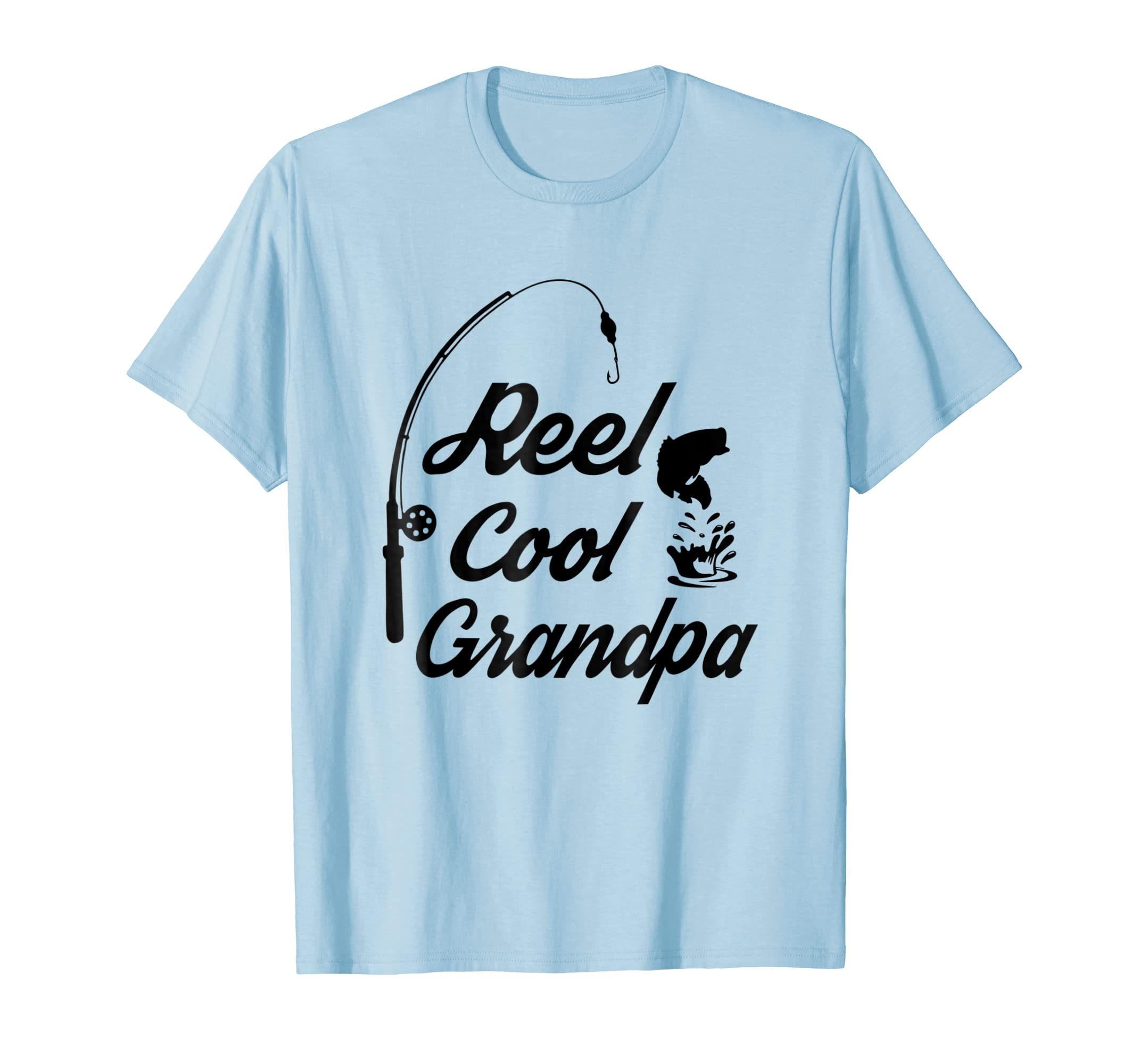 5e221f90c Amazon.com: Reel Cool Grandpa Shirts Ideas For Fathers Day Birthday Gift:  Clothing