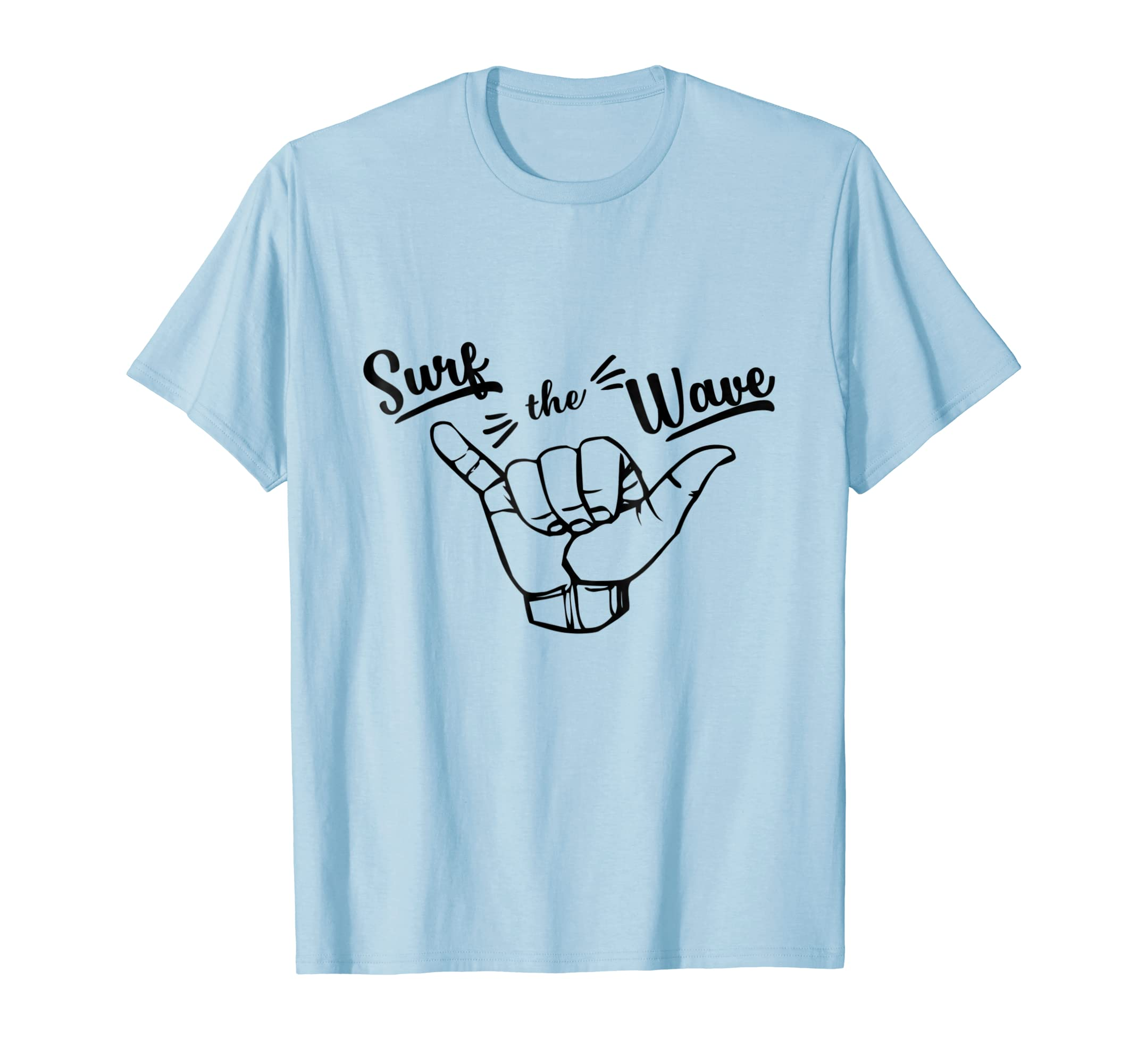 2d3ec2236b Amazon.com: Funny Surf the Wave Shirt Hawaii Shaka T-Shirt Surfer Gift:  Clothing