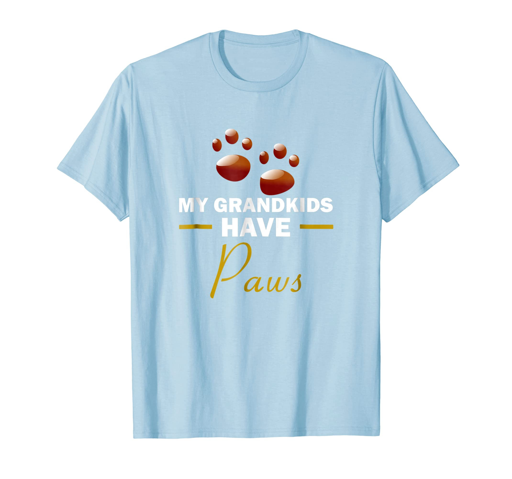 My Grandkids Have Paws Grandma Grandpa Shirts TShirt-AZP