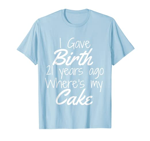 Image Unavailable Not Available For Color 21st Birthday Shirt