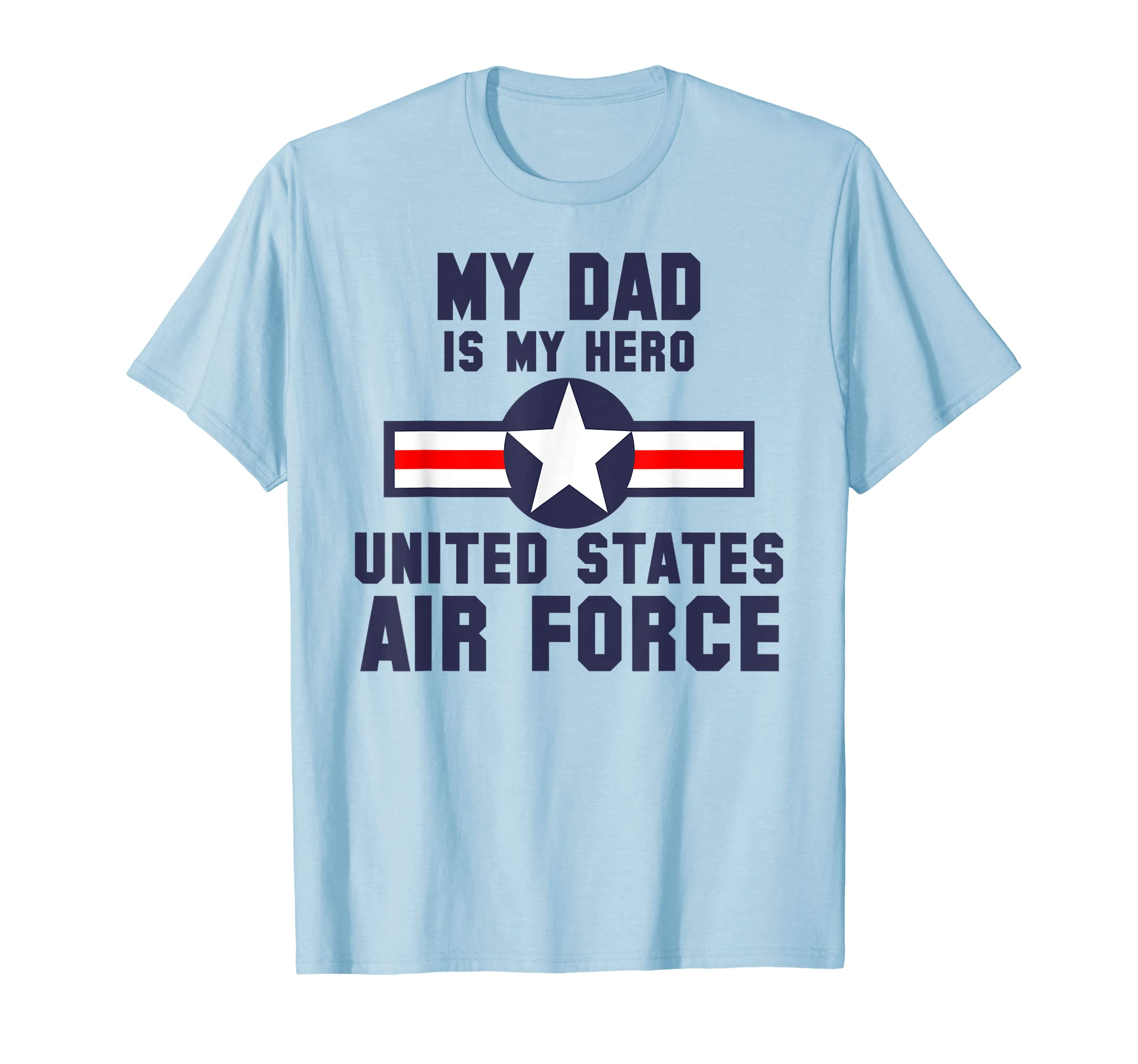 f9312185 Amazon.com: My Dad Is My Hero United States Air Force Vintage T-Shirt:  Clothing