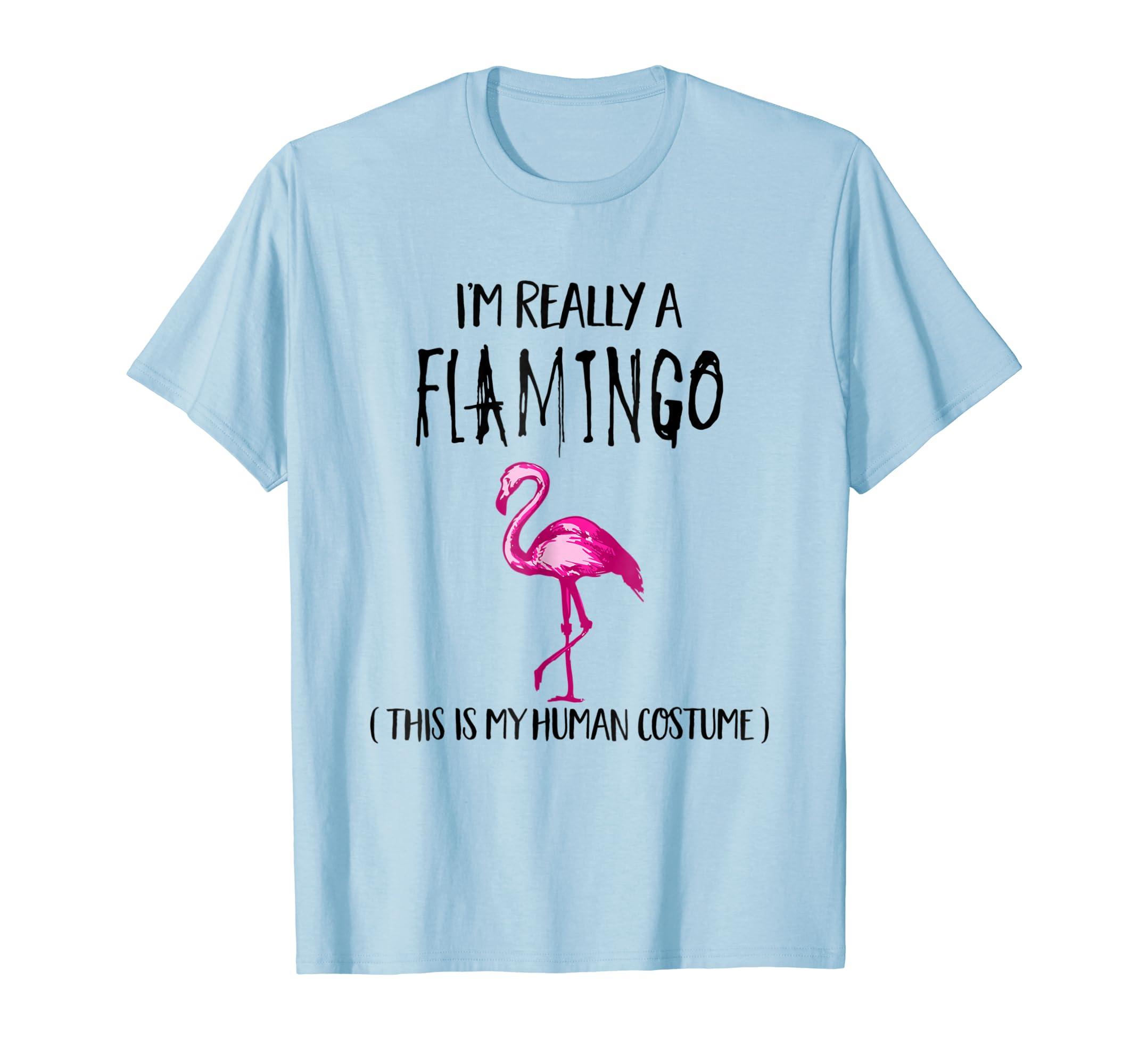 d90f91973533 This Is My Human Costume I'm Really A Flamingo T Shirt-Teechatpro –  Teechatpro.com