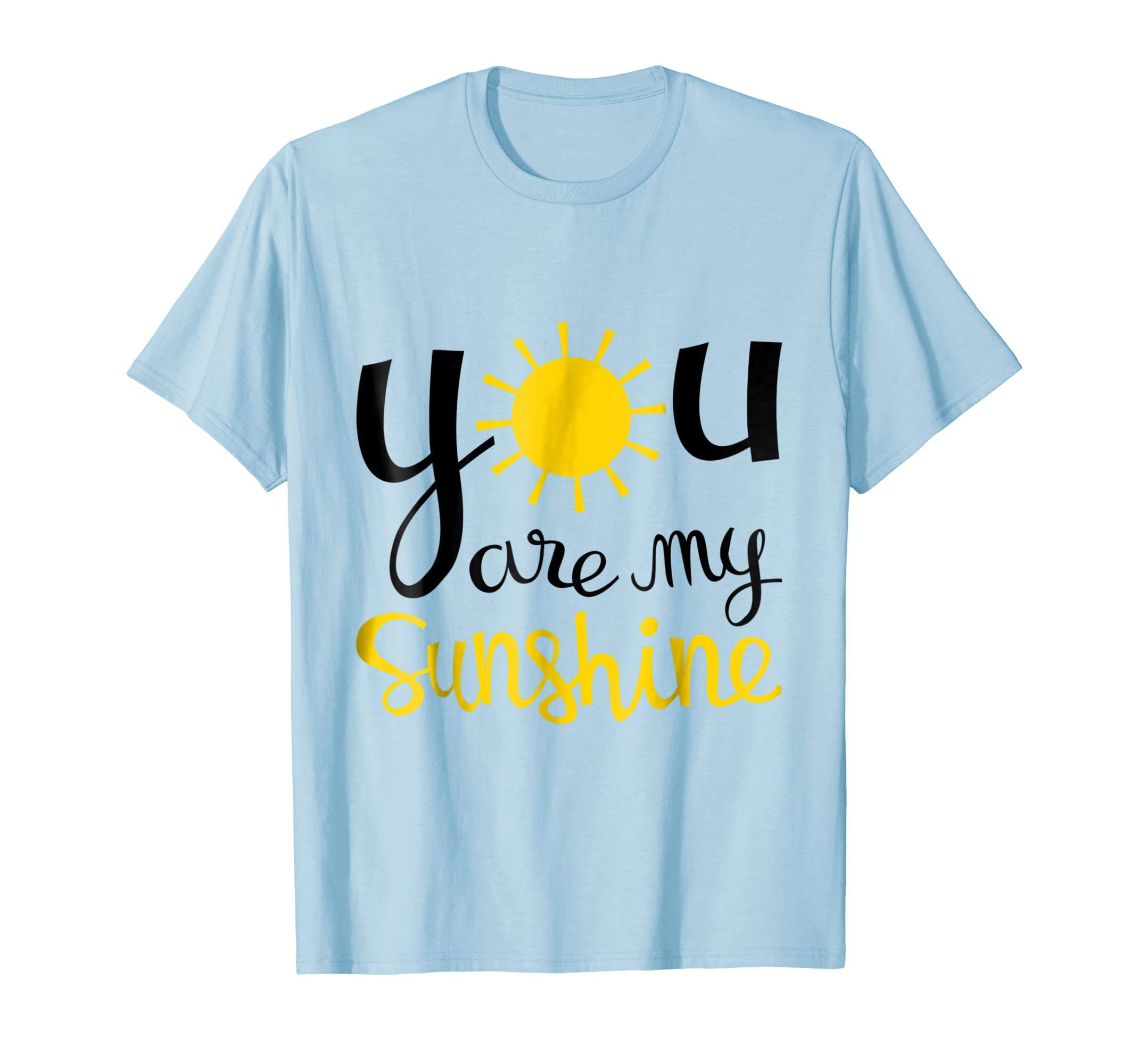 a561de2ea89f You Are My Sunshine T Shirt for Boys, Girls, Women and Men-Teechatpro –  Teechatpro.com